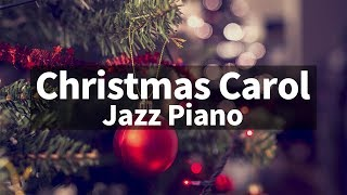 🎄⛄ Christmas JAZZ songs instrumental playlist / Carol Jazz Piano Collection