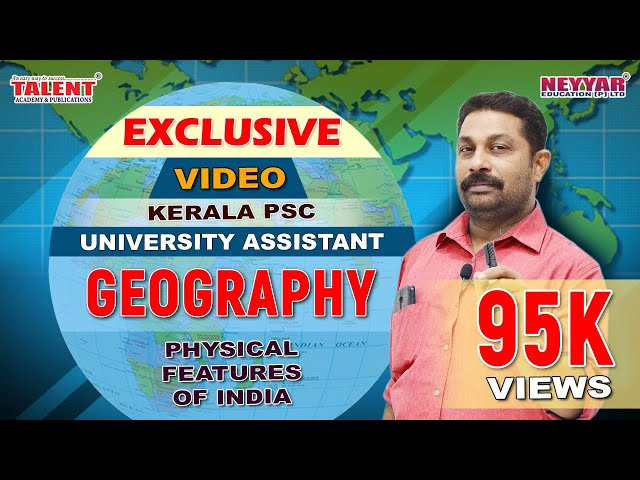 Kerala PSC Geography Physical Features of India Full Video | Talent Academy