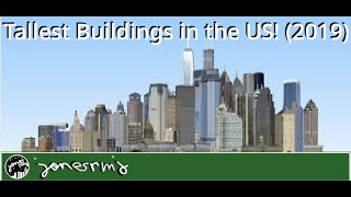 Tallest Buildings in the United States (2019)