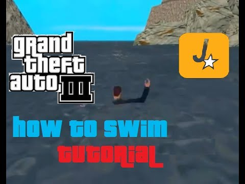 "GTA3: How To ""Swim"" - Tutorial (ONLY FOR PC)"