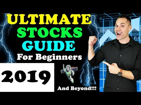 ULTIMATE Beginner's Guide to Stock Market Investing in 2019! – (How to Buy Stocks in 2019?)