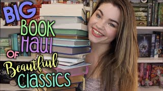 BIG BOOK HAUL OF BEAUTIFUL CLASSICS