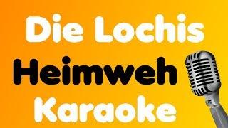 Die Lochis   Heimweh   Karaoke