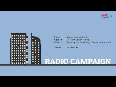 Nisarg Greens Radio Campaign - Aai Retires