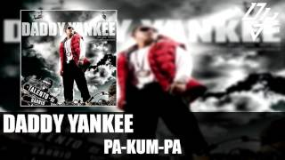 Daddy Yankee  - Pa Kum Pa -  Talento de Barrio