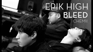 [AUDIO] EPIK HIGH - BLEED (Sub Español | Hangul | Roma)