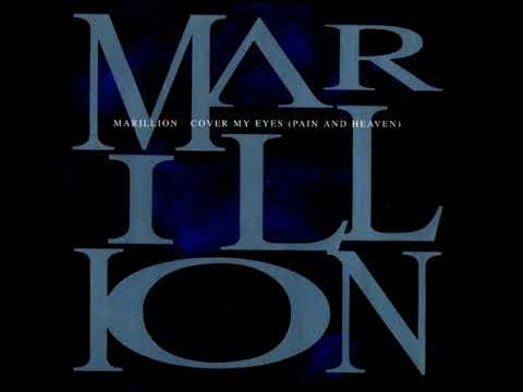 Marillion - Cover my eyes (Pain and heaven)