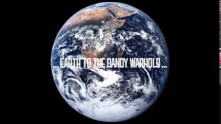 The Dandy Warhols feat Mark Knopfler - Love Song - Earth to the Dandy Warhols 2008