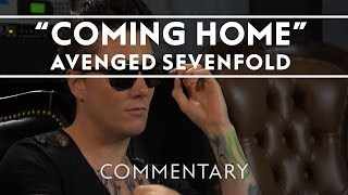 Avenged Sevenfold - Coming Home [Commentary]