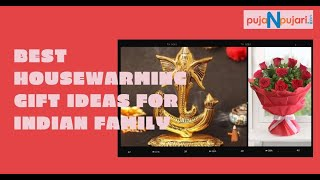 Best Housewarming Gift Ideas for Indian Family and Couples @Puja N Pujari
