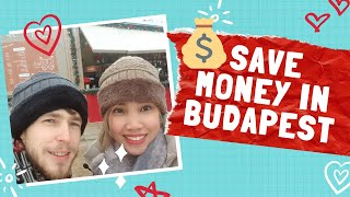 SAVE MONEY in BUDAPEST || Tips for your TRIP