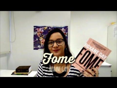 Resenha: Fome, de Roxane Gay