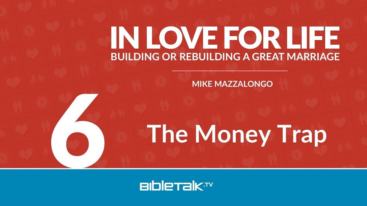 6. The Money Trap