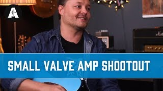 Best Small Valve Amp For Home Use   2019 Shootout