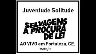 01 Juventude Solitude (ao Vivo Em Fortaleza)   Selvagens A Procura De Lei