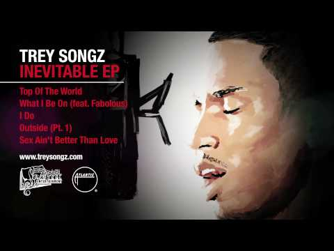 Trey Songz - Top of the World (Inevitable EP) [Official Audio]