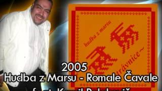 HUDBA Z MARSU (Trávnice, 2005) Romale Čavale feat. KAMIL POLAKOVIČ