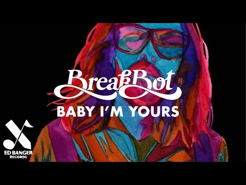 Breakbot - Baby I'm Yours feat. Irfane