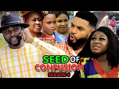 SEED OF CONFUSION SEASON 6 - (New Movie) 2019 Latest Nigerian Nollywood Movie Full HD