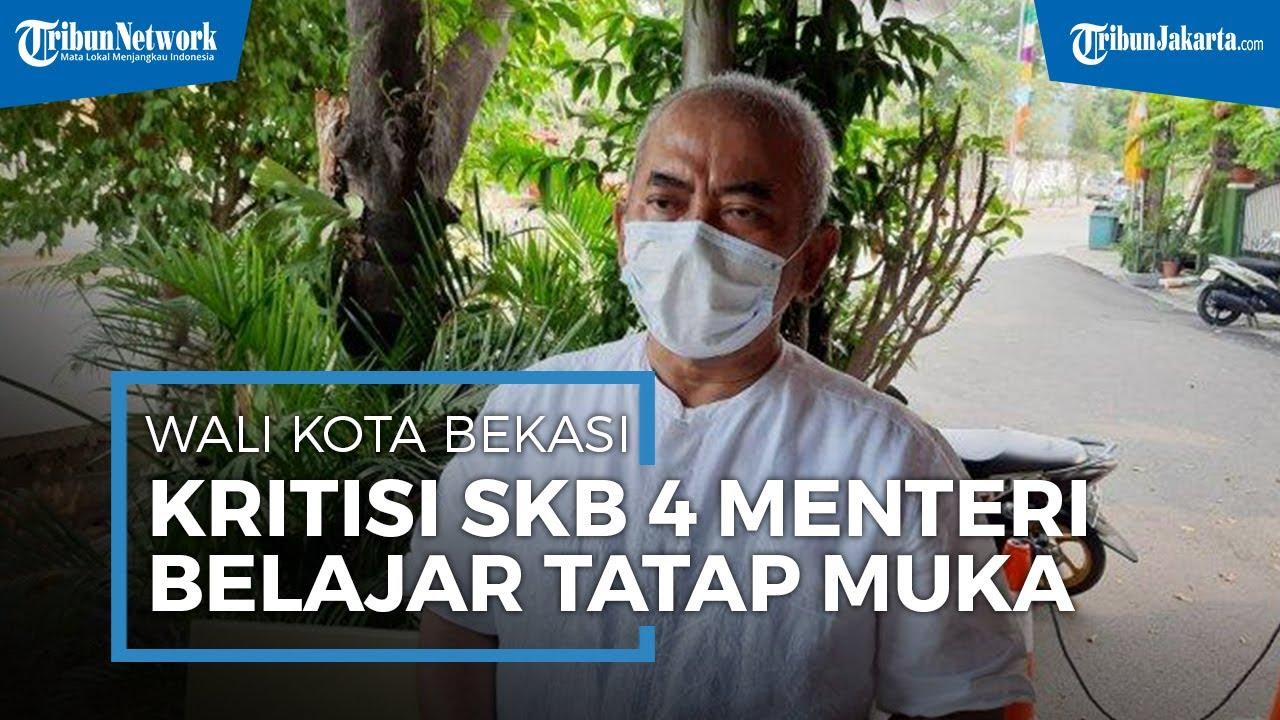Wali Kota Bekasi Kritisi SKB 4 Menteri soal Belajar Tatap Muka Wajib Zona Hijau