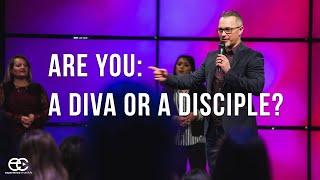 Diva or Discipline : James 4:13-17