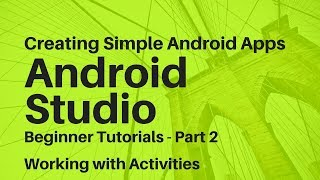Android Studio For Beginners Part 2