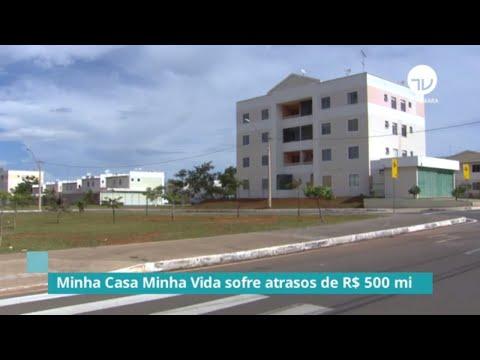 Minha Casa, Minha Vida sofre atrasos de R$500 milhões - 24/10/19