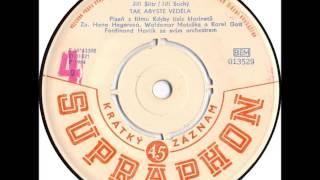 Hana Hegerová, Waldemar Matuška & Karel Gott - Tak abyste věděla [1964 Vinyl Records 45rpm]