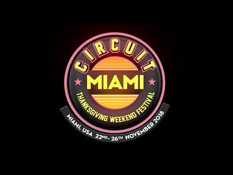 Circuit Festival Miami 2018 • Official Teaser