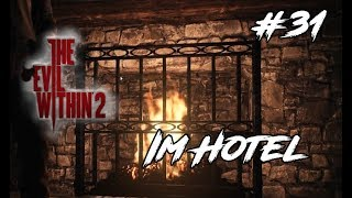 31 The Evil Within 2 Im Hotel