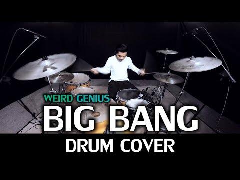 Weird Genius - BIG BANG - Drum Cover by IXORA (Wayan)
