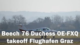 preview picture of video 'Beech 76 Duchess takeoff Flughafen Graz | OE-FXQ'
