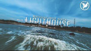 Diwfpv - Anyer Lighthouse | Menara Mercusuar Cikoneng, Anyer Banten | FPV CRUISING