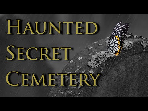 The Secret Haunted Cemetery & Old Church