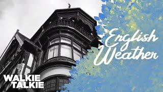 Is English weather so bad ?   Seasons Explained   Walkie Talkie Uk Vlogs