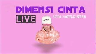 Dimensi Cinta - Atta Halilintar Video (live) Di Panggung