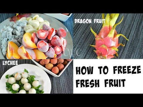 How to Freeze Fresh Fruit |What is Dragon Fruit & Lychee Fruit |Cooking With Carolyn
