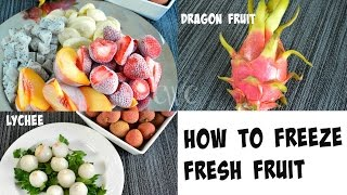 How to Freeze Fresh Fruit  What is Dragon Fruit & Lychee Fruit  Cooking With Carolyn