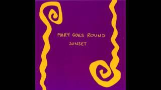 Mary Goes Round - Teardrops Again