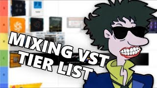Mixing VST Plugin Tier List!!