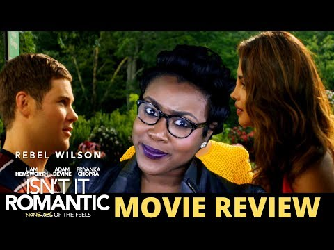 Isn't It Romantic Movie Review