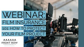 Webinar | Film Insurance 101: How to Protect Your Film Project