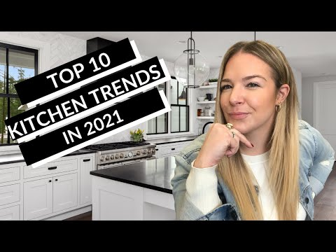 Top 10 Kitchen Design Trends 2021 || Tips and Ideas for your KITCHEN REMODEL !!