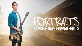 Want better PORTRAITS? - 8 TIPS for Jaw-dropping Photos