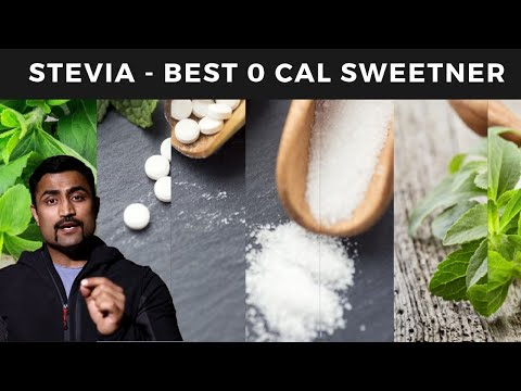 STEVIA - BEST 0 CAL SWEETENER - THE BEST VIDEO EVER