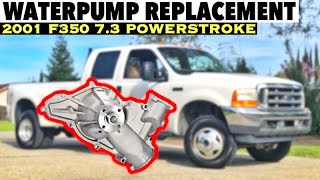 2001 F350 7.3 Powerstroke - START TO FINISH - Water pump Replacement Repair leaking