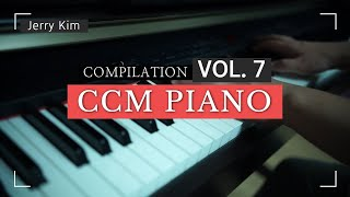 CCM Piano Compilation Vol.7 은혜롭게 하루를 시작하는 [Piano by Jerry Kim]