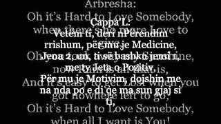 Arbresha ft. Cappa'L - Hard to Love Somebody (Cover)