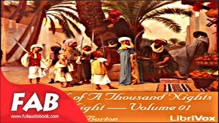 The Book of A Thousand Nights and a Night Arabian Nights, Volume 01 Part 1/2 Full Audiobook