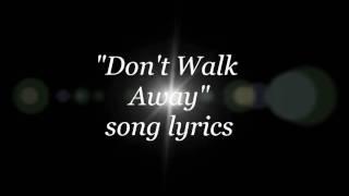 Danger Danger - Don't Walk Away lyrics